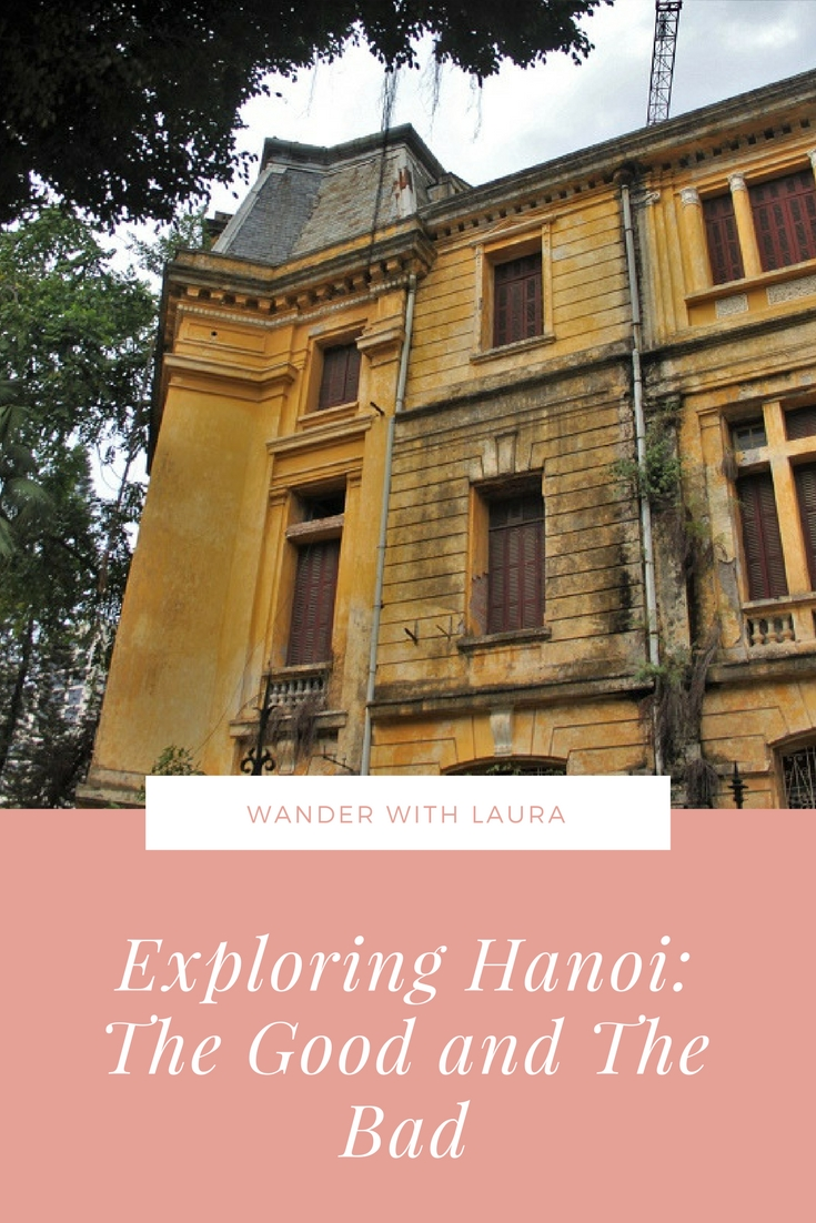 Best and Worst things about Hanoi