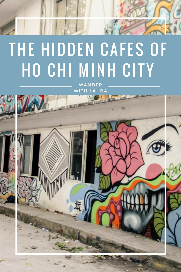 The Hidden Cafes of Ho Chi Minh City | Wander with Laura