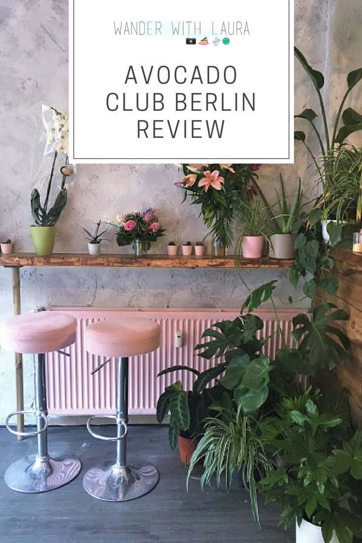 Avocado Club Berlin Review | Blush Pink, Greenery and Avocados | Wander with Laura