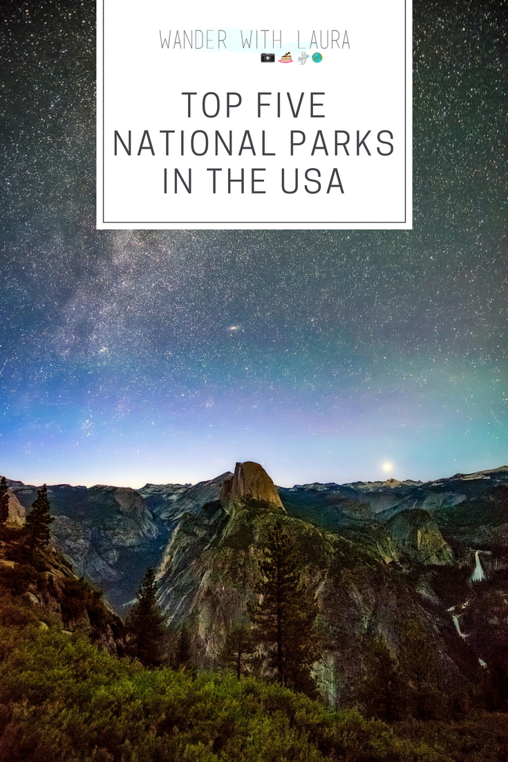 Top Five National Parks in the US | Wander with Laura