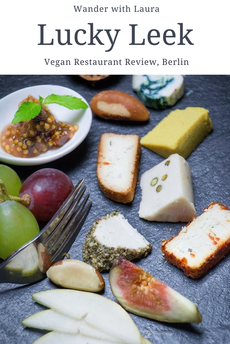 Lucky Leek Berlin: Vegan Restaurant Review | Wander with Laura