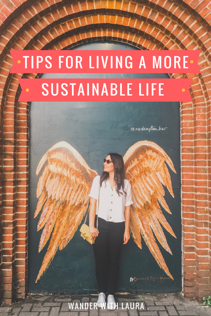 How to Live a More Sustainable Life | Wander with Laura