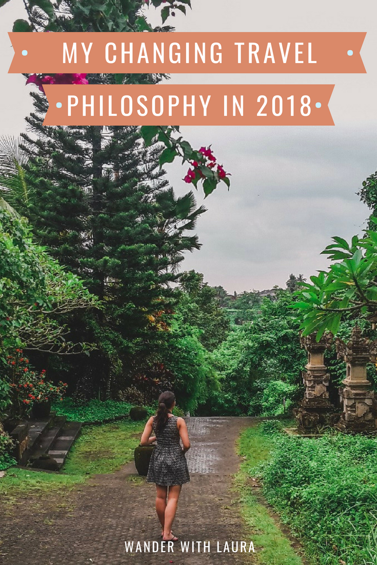 How my travel philosophy is changing in 2018 | Wander with Laura