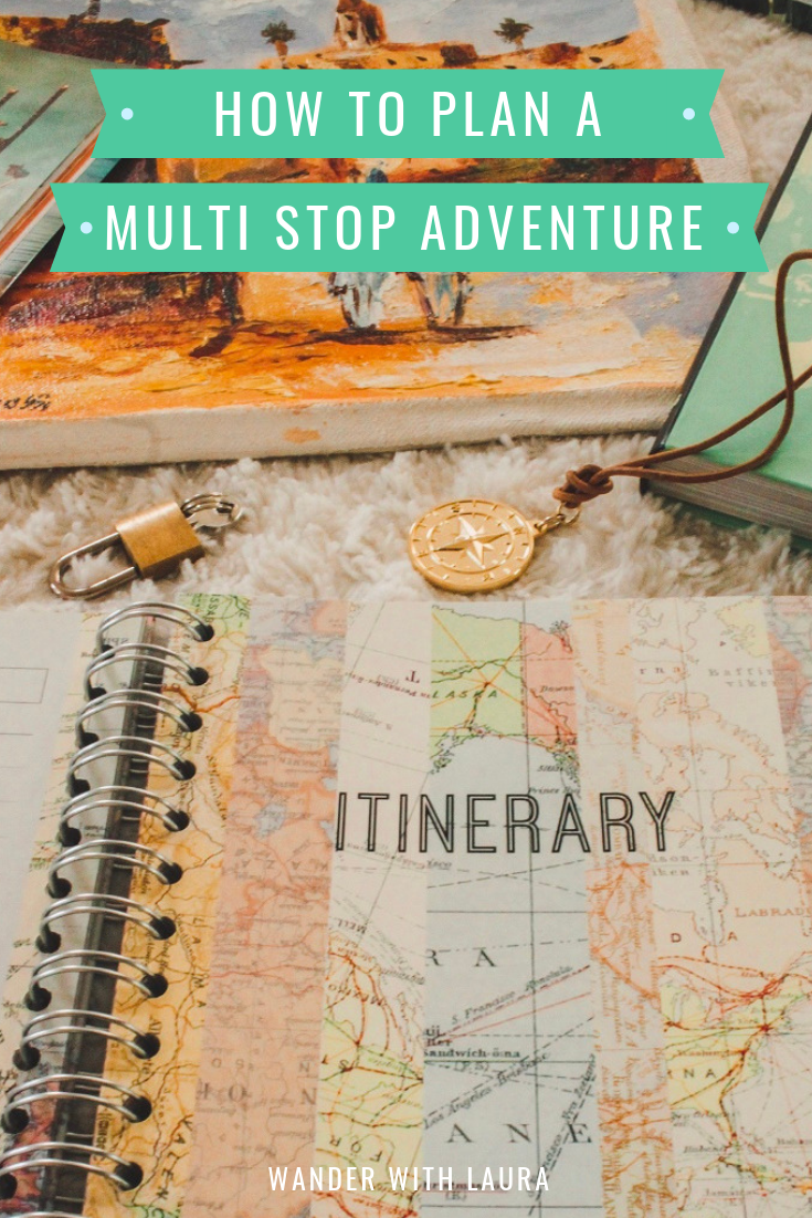 How to plan your own multi-stop adventure