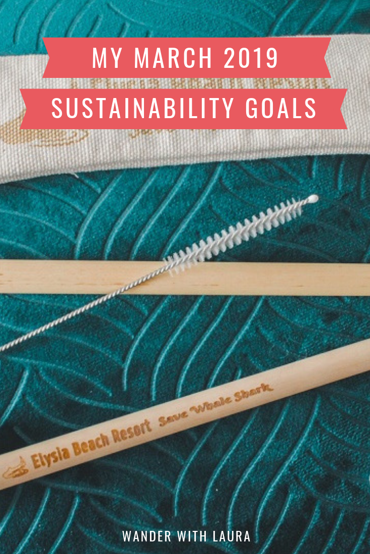 Sustainability goals for March 2019