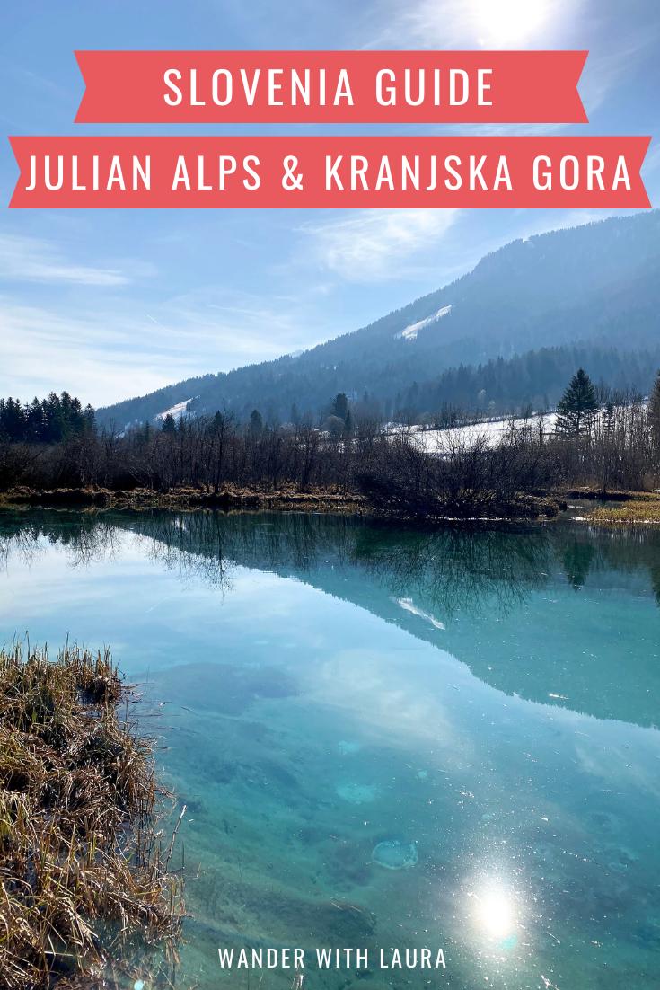 A guide to Kranjska Gora and Julian Alps Slovenia